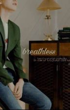 Breathtless // chanbaek  by chiryaa