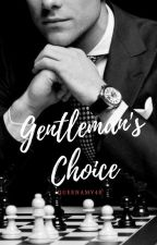 Gentleman's Choice by QueenAmy48