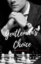 Gentleman's Choice by QueenAmy48