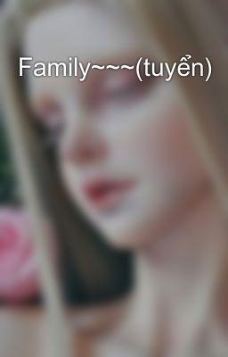 Family~~~(tuyển)