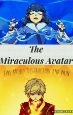 The Miraculous Avatar by ChatNoirFun