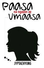 PAASA na ngayon ay Umaasa (Oneshot) by JYPTAEHYUNG
