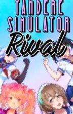 •Yandere Simulator  Rival• by 4aRm0n14