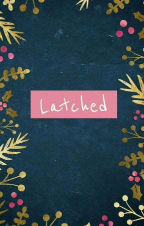 Latched by leeseokumin