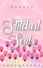 Stitched Souls (Poetry) by zencoaster