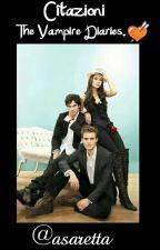 Citazioni The Vampire Diaries. by asaretta