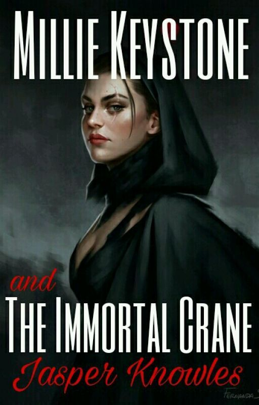 Millie Keystone and The Immortal Crane by AuthorJasperK