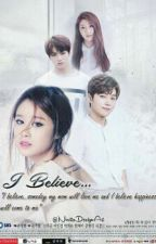 I Believe by LiannQueen