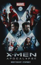 [4] Apocalypse » X- Men, Team Cap, Spider-Man & Deadpool by -itspidey