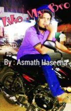 Like My Bro by Asmath_Haseena