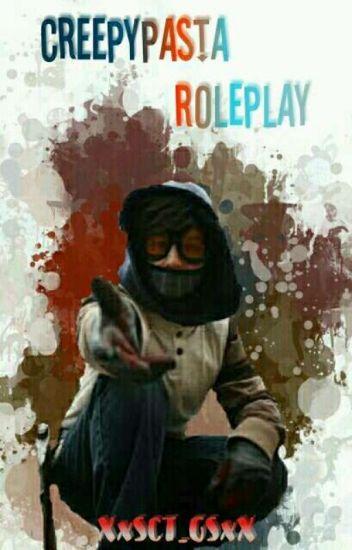 Creepypasta Roleplay ~CERRADO~
