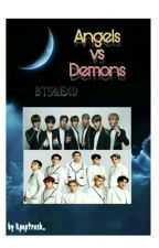 †AngelsVsDemons† (BTS/EXO Fanfic) Slow Uptades by TaeTaeIsLifeBye