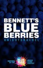 Bennett's Blueberries by knightsrachel