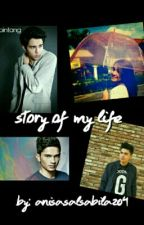 Story Of My Life by AnisaSalsabila204