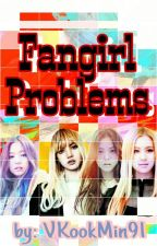 Fangirl Problems! by VKookMin91