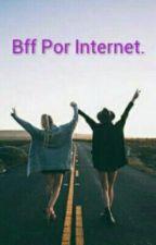 Bff Por Internet  by SkyyKat