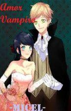 Amor De Vampiro/  Adrinett Jelsa /MLB by estrellita_-micel-