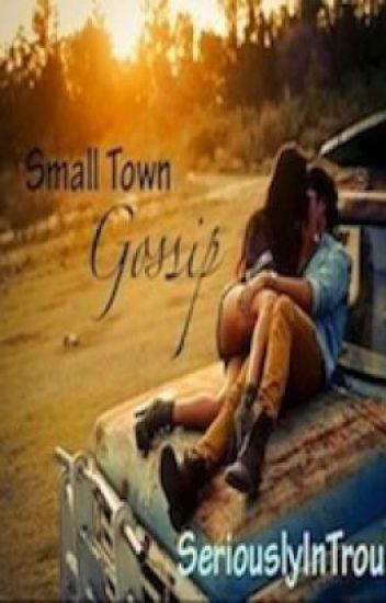 Small Town Gossip