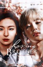 Loving my Brother by currentlyinlove