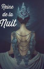 Reine de la nuit by lulule2001