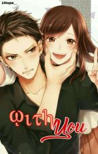 With You [ Anime Ver ] [ Revisi ] by 1Hope__