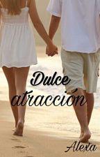 Dulce atracción© by rosannymfs