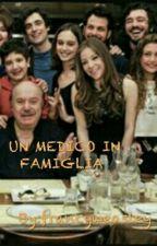 ☆UN MEDICO IN FAMIGLIA☆ by francyweasley