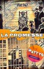 La promesse by Pat747