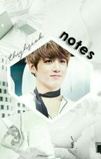 notes ↠ yoonkook by thighseok
