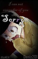 Sorry... (IchiJyu) by deniz201