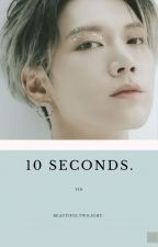 10 Seconds  • NCT Ten by baekxxing