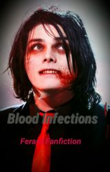 Blood Infections (Frerard Fanfiction) by TheGrayWingedFox
