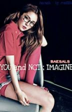 YOU and NCT ; IMAGINE by baesals