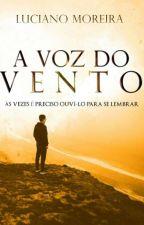 A Voz do Vento by LucianoAbraao