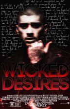 Wicked Desires // Z.M. by ZaynMalikAddiction