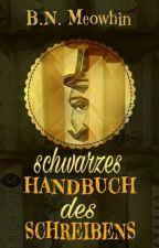 Schwarzes Handbuch des Schreibens by Meowhin