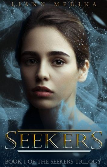 Seekers | Book I of the Seekers Trilogy