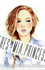 Eres mía,  Princesa -Capítulos Extra. by RelativeMadness