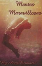 Mentes Maravillosas by AnnaBermdez2