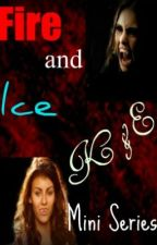 Fire and Ice (K&E Mini Series) New Beginnings by softballtayy7