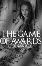 GAME OF THRONES AWARDS  by GOTAWARDS