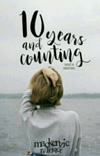Ten Years and Counting by Mackenzie_R_Foster