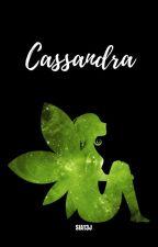 Cassandra  by Sia13J