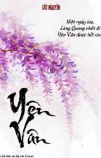 [Thích khác liệt truyện đồng nhân văn] Yên Vân - Kiềm Quang by Elizabeth3991