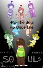 -RP-The soul RP Undertale  by MissSangEncre