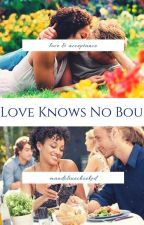 Love Knows No Bounds by mandolinecheeked