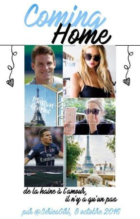 Coming Home [Kevin Gameiro] | tome 1 + 2 | by SeriesGirl