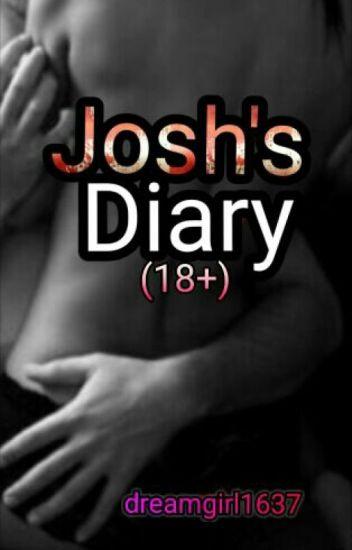 Josh's Diary (18+)