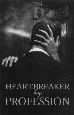 Heartbreaker By Profession by deeperplease