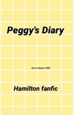Peggy's Diary |Hamilton| •Completed✔️ by Just-A-Space-Child